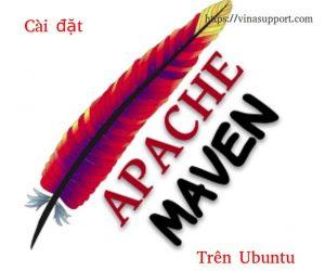 Hướng dẫn cài đặt Apache Maven trên Ubuntu