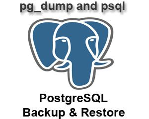 Hướng dẫn sao lưu và khôi phục PostgreSQL Database