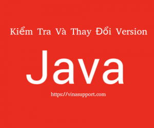 Kiểm tra và thay đổi version mặc định của Java trong Linux