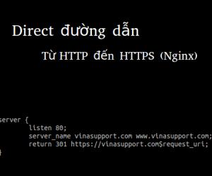 Hướng dẫn Redirect từ HTTP tới HTTPS với Nginx Web Server