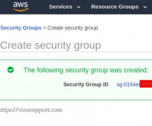 [AWS] Security Group là gì? Hướng dẫn tạo và quản lý Security Group