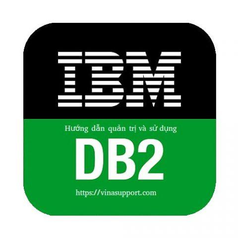 Hướng dẫn quản trị và sử dụng IBM DB2 trên Linux
