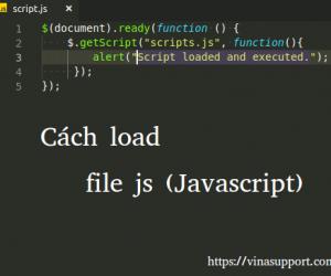 Cách load file js (Javascript) sau khi trang tải xong