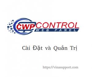 Cài đặt và quản trị CentOS Web Panel – Free Web Hosting Control Panel