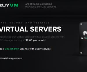 BuyVM – Dedicated KVM VPS chất lượng cao chỉ từ 2 USD/ tháng với CPU Intel E3, lưu trữ SSD, free Direct Admin Control Panel