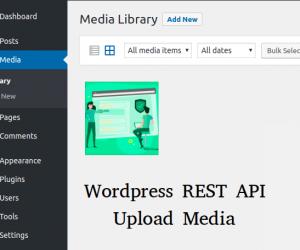 Upload Media sử dụng WordPress REST API