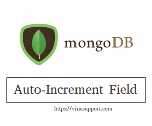 Tạo Auto-Increment Field trong MongoDB