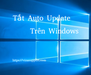 Tắt hoàn toàn Auto Update trên Windows 10 / Windows Server