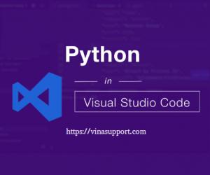 Hướng dẫn lập trình Python với Visual Studio Code