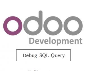 [Odoo] Hướng dẫn debug SQL Query trên Odoo