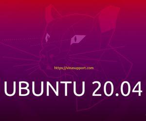 Hướng dẫn cài đặt HDH Ubuntu 20.04 LTS
