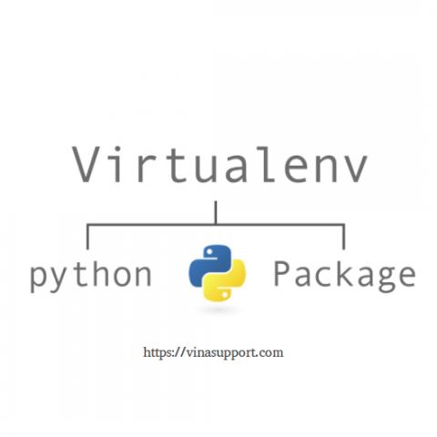 Cài đặt môi trường ảo VirtualEnv cho Python