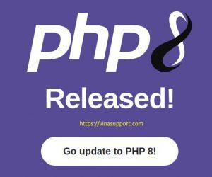 PHP 8 đã phát hành – Những thay đổi và tính năng mới