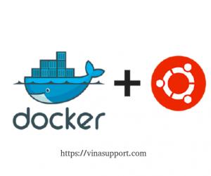 Hướng dẫn cài đặt Docker trên Ubuntu 20.04