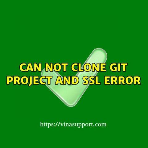Vô hiệu hóa kiểm tra SSL Certificate trong GIT