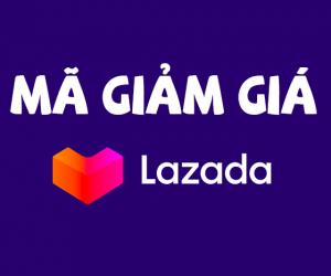 Tổng hợp mã giảm giá Lazada mới nhất tháng 6/2021