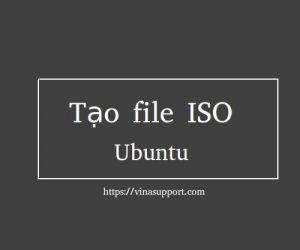 Hướng dẫn tạo file .iso trên Ubuntu Linux