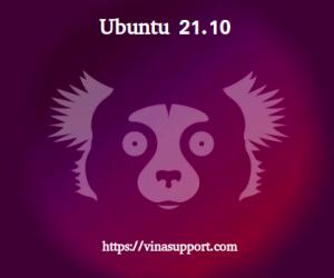 Hướng dẫn cài đặt HDH Ubuntu 21.10
